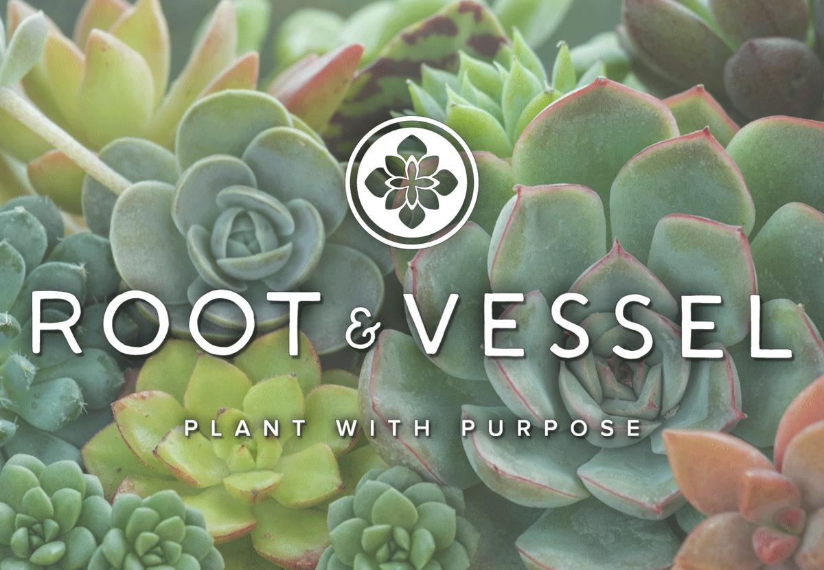 Root & Vessel logo on top of succulents