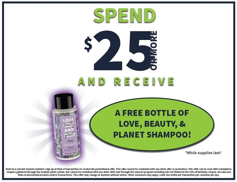 Free love beauty planet shampoo when you spend $25 or more. While supplies last.