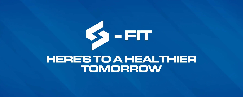 s-fit healthier tomorrow