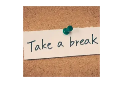 Post it note reminder to Take a Break