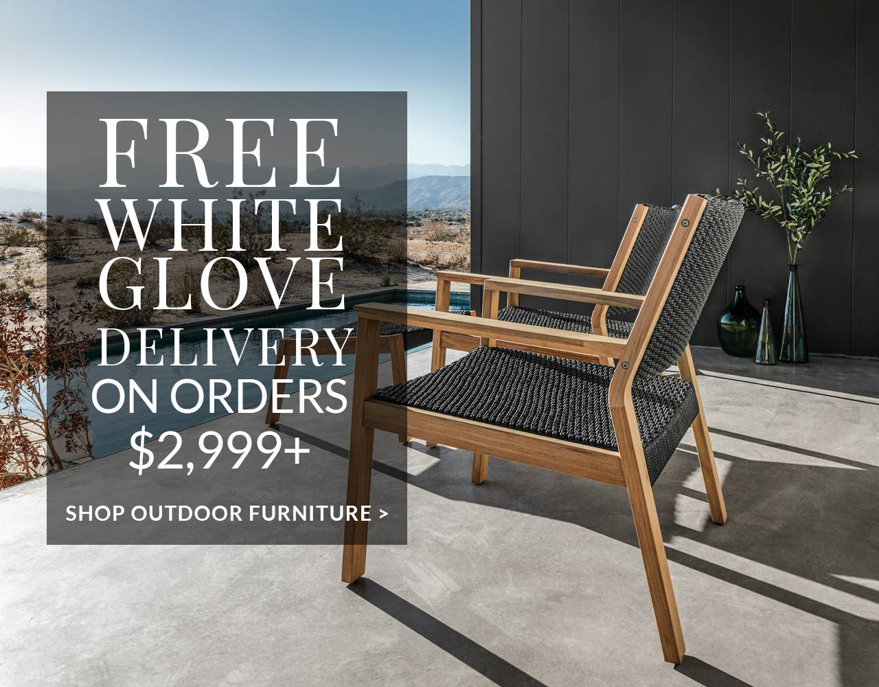 Free White Glove Delivery on Orders $2,999+