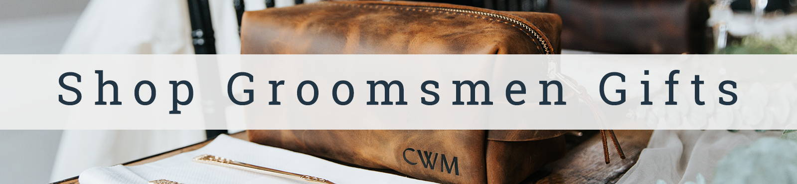 Shop Leather Groomsmen Gifts