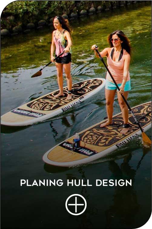 Pau Hana paddleboard planing hull design feature
