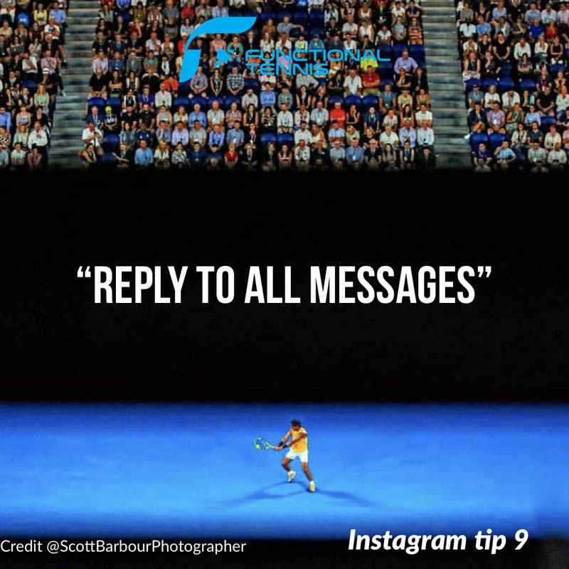 Functional Tennis Instagram growth tip 9 - Reply to all messages