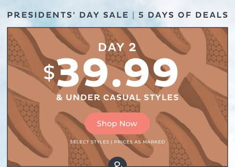 $39.99 & Under Casual Styles