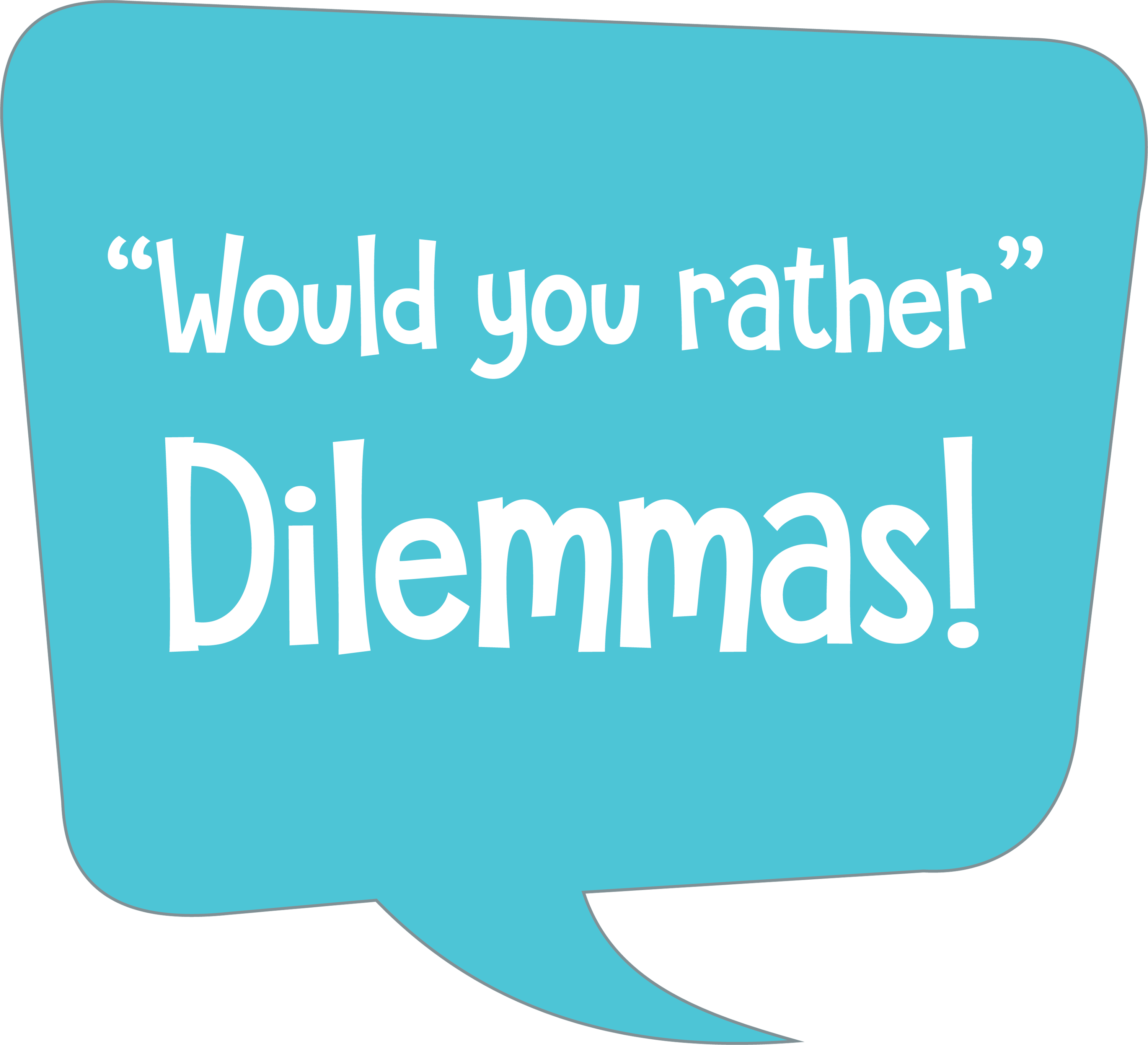 Would you rather dilemmas