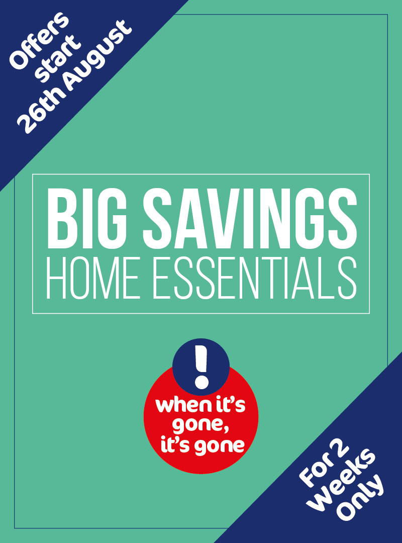 Big Savings Home Essentials Event Starts In-Store On 26 Aug 2021