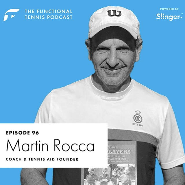 Martin Rocca on the Functional Tennis Podcast