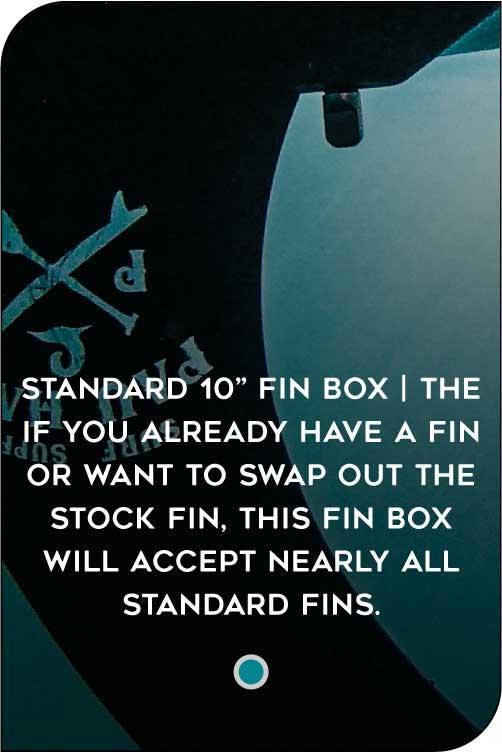PAU HANA OAHU PADDLE BOARD STANDARD FIN BOX FEATURE