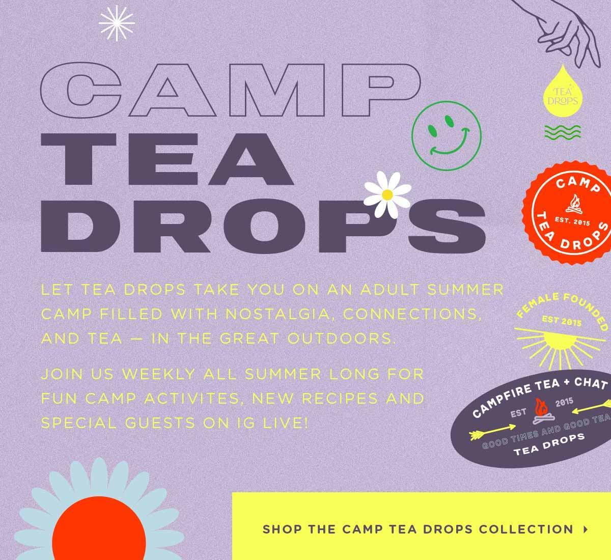 Camp Tea Drops