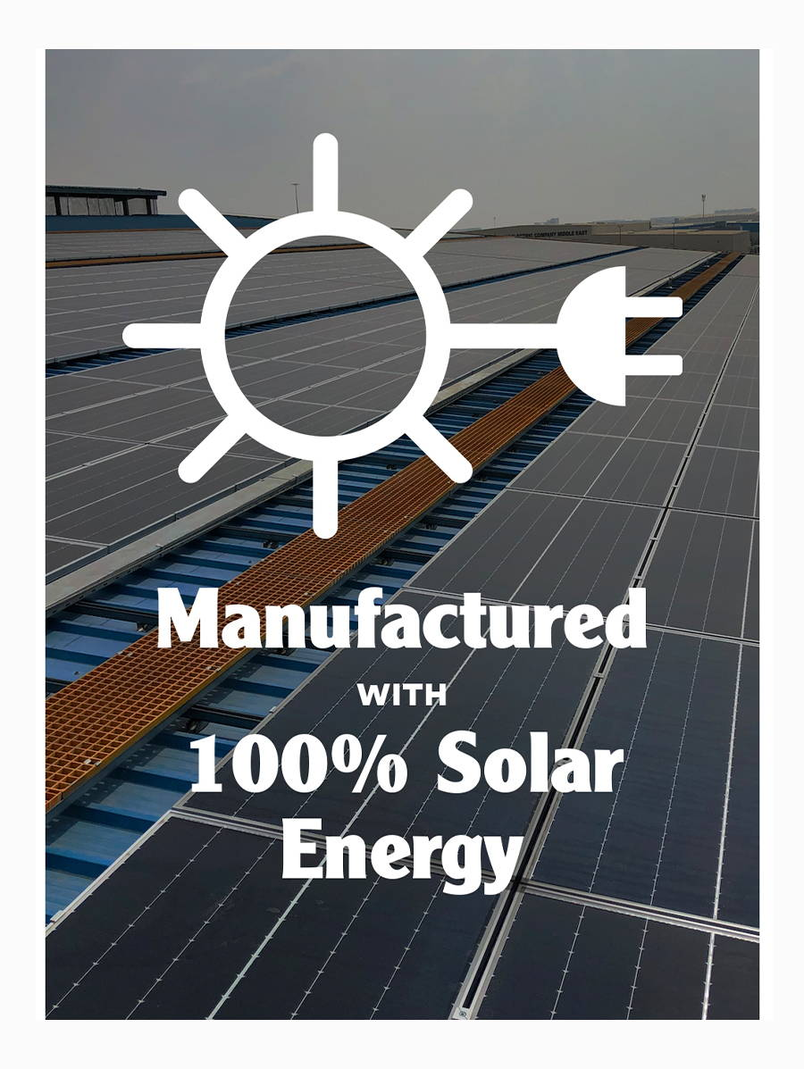 Manufactured with 100 percent solar energy