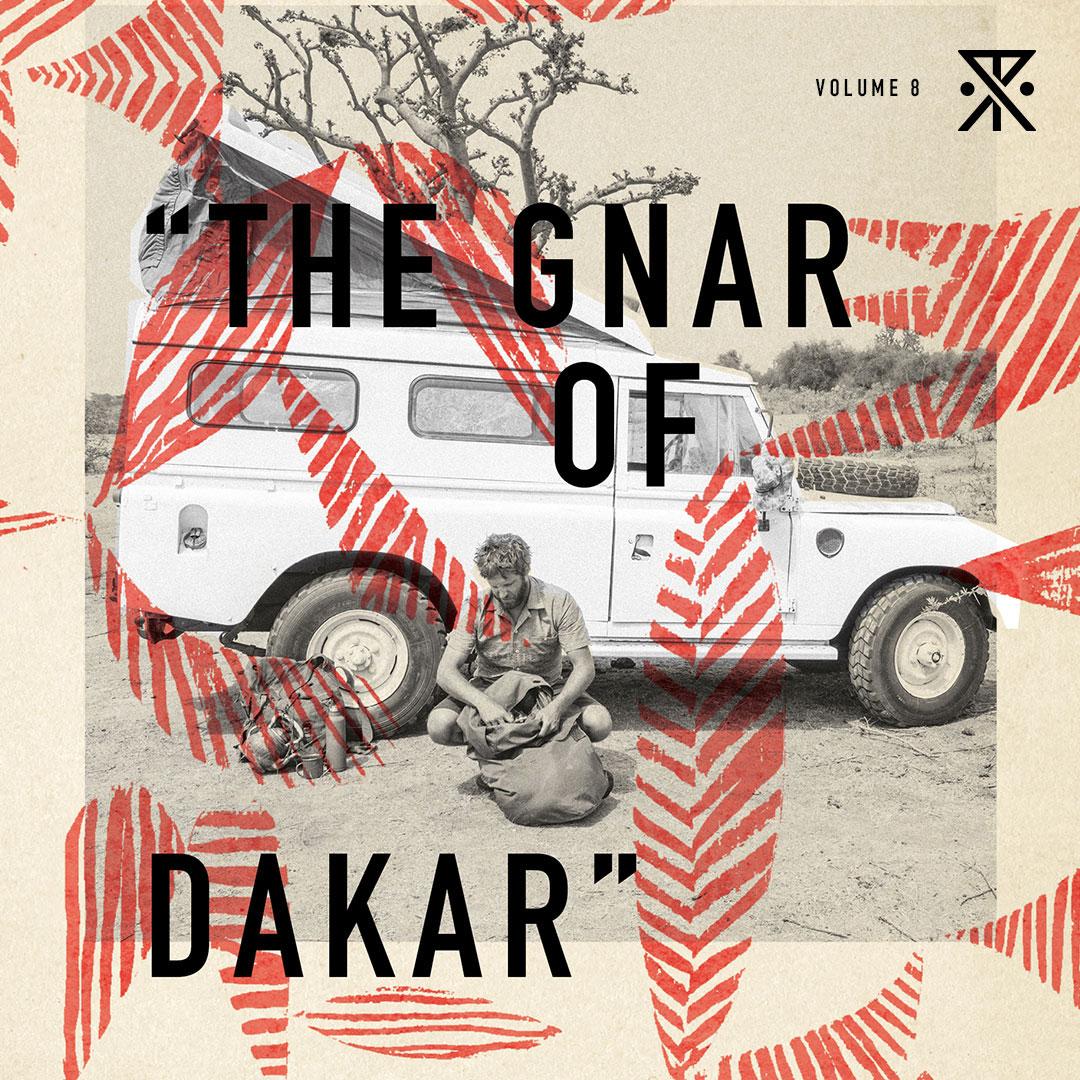 Volume 8: The Gnar of Dakar