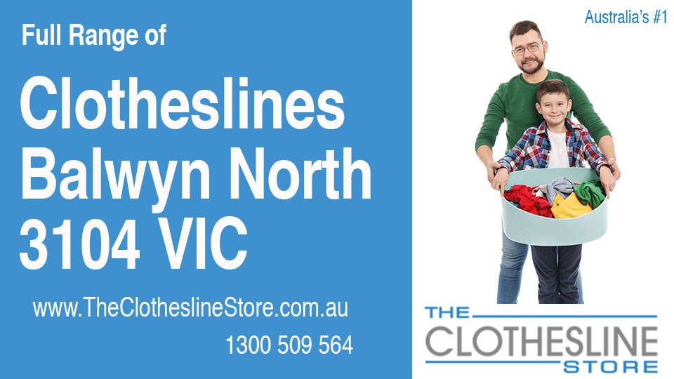 New Clotheslines in Balwyn North Victoria 3104