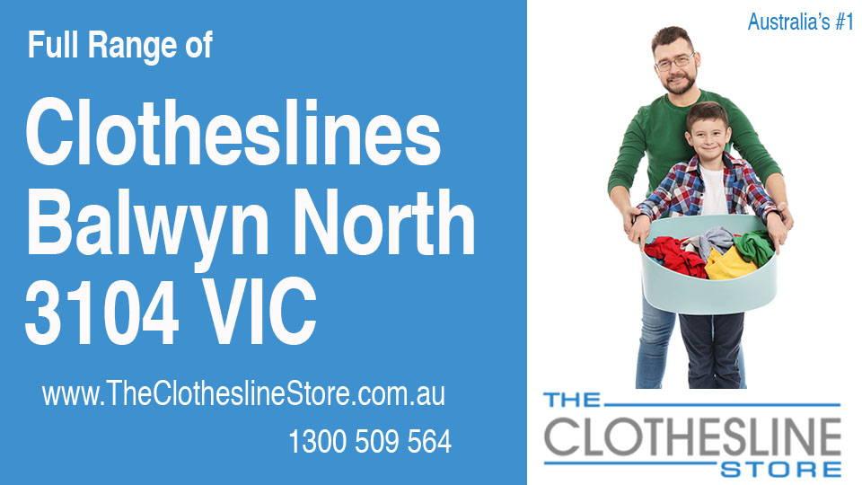 New Clotheslines in Balwyn North Victoria 3104