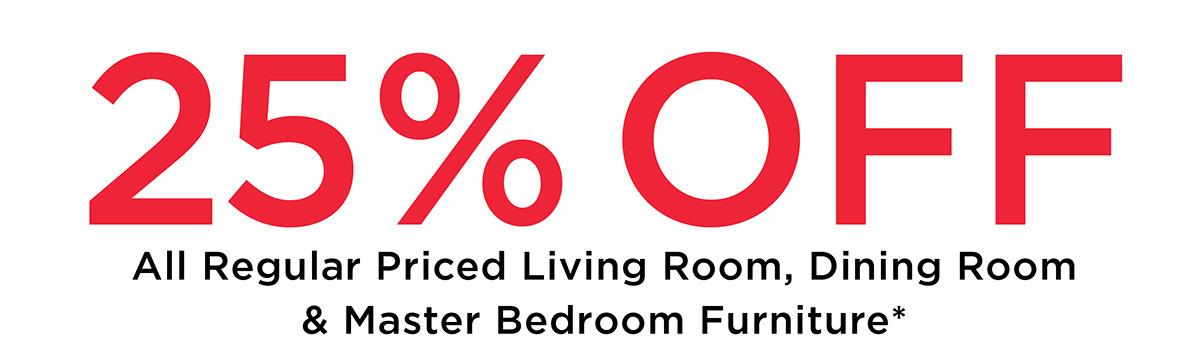 25% off Reg Price Furniture