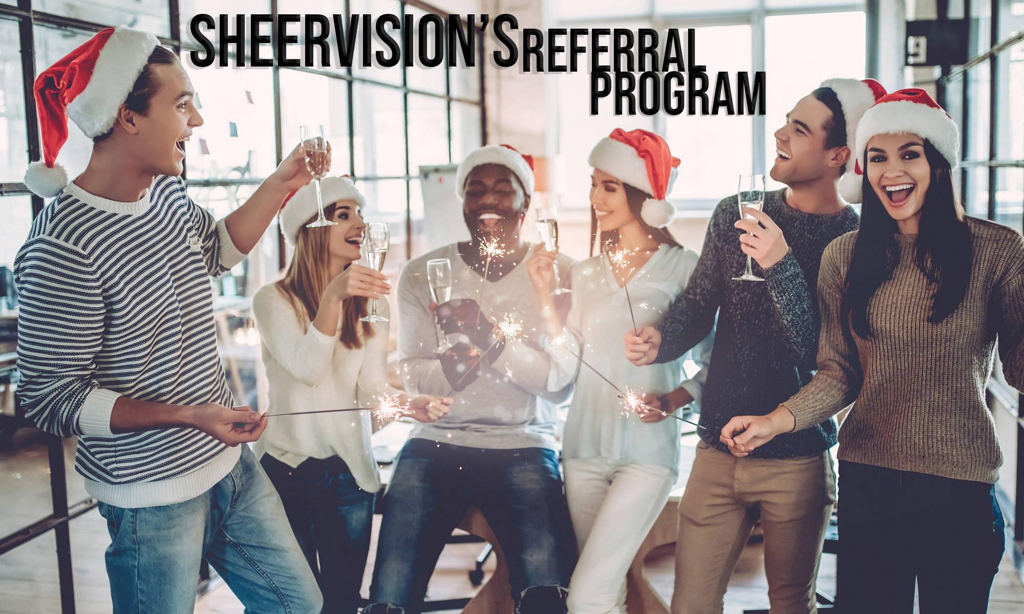 sheervision's referral program