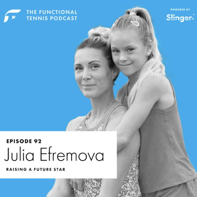 Julia Efremova on the Functional Tennis Podcast