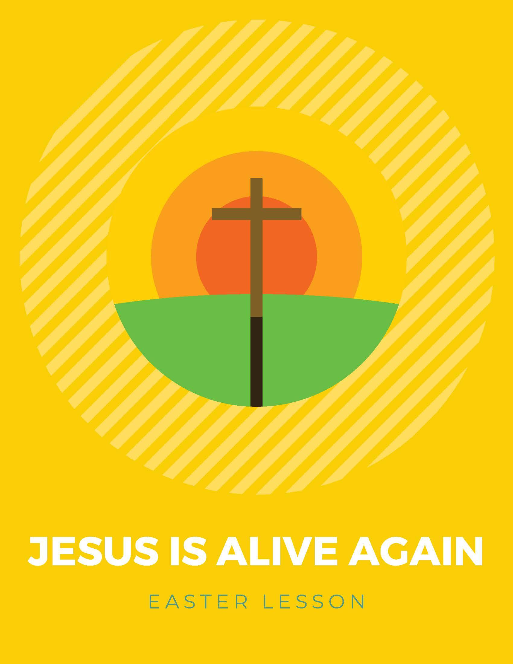 Free Easter Sunday School Lesson for Kids - Jesus is Alive Again