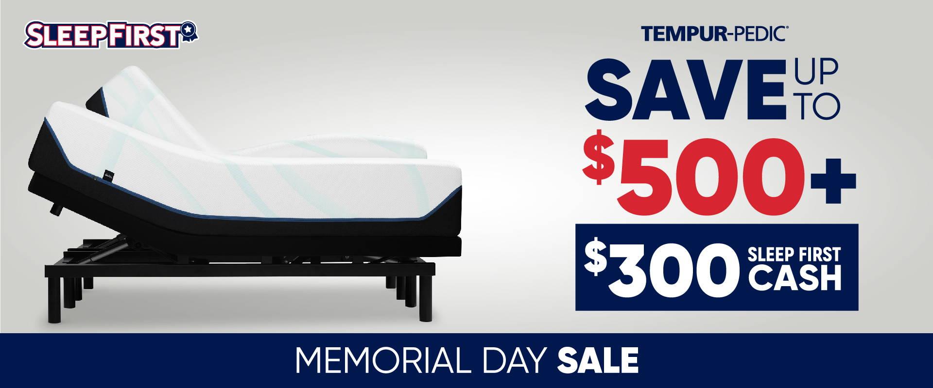 Sleep First Memorial Day Tempurpedic Mattress Sale