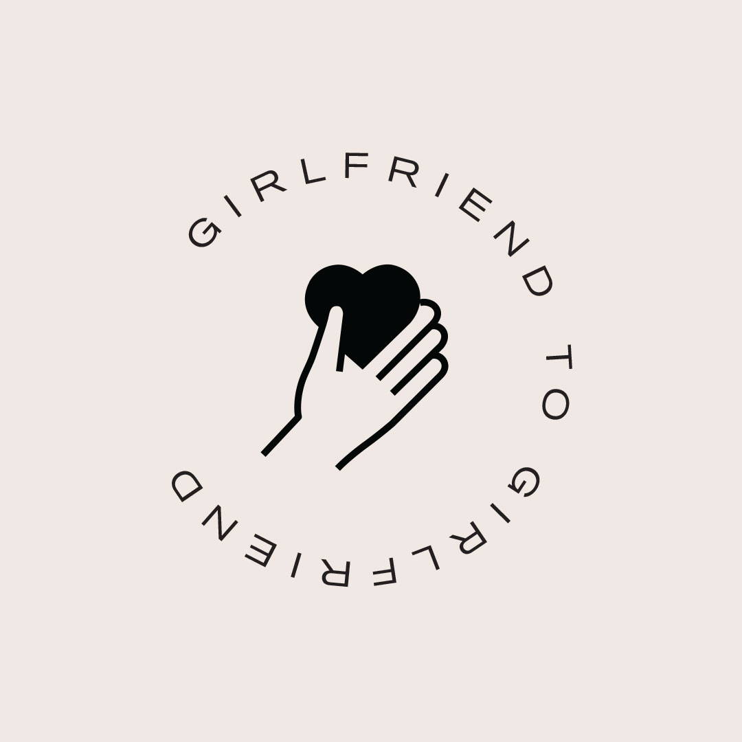 Girlfriend to Girlfriend
