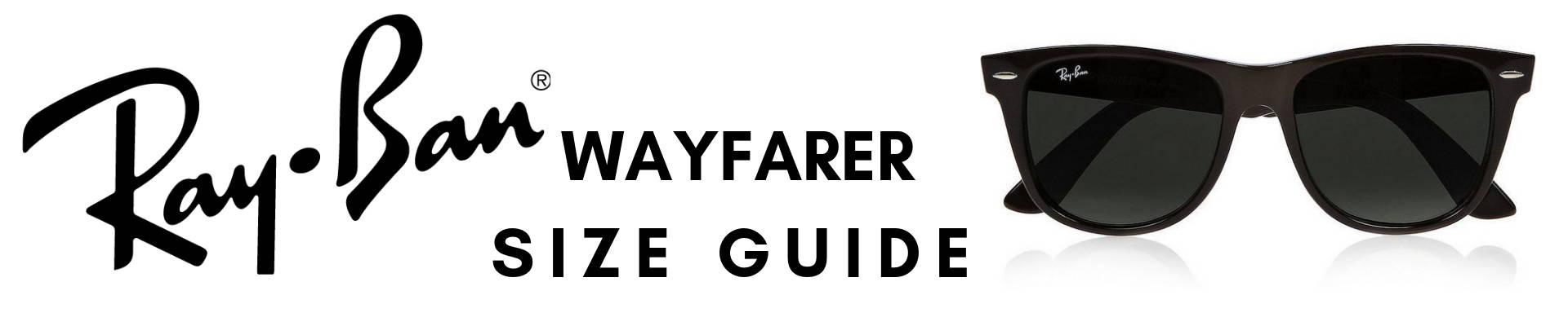 Ray-Ban Wayfarer Size Guide