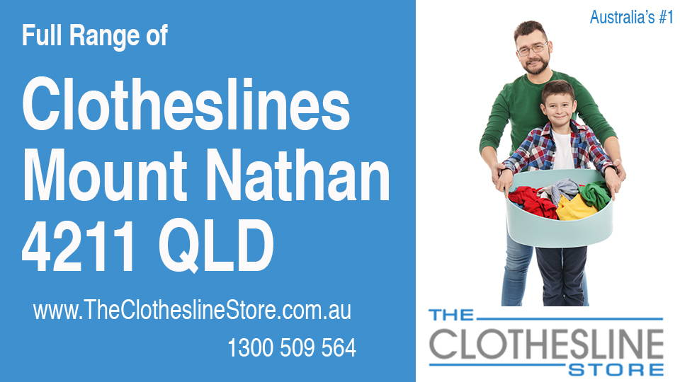 New Clotheslines in Mount Nathan Queensland 4211