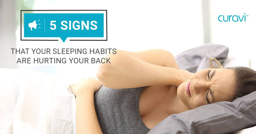 5 Signs That Your Sleeping Habits Are Hurting Your Back