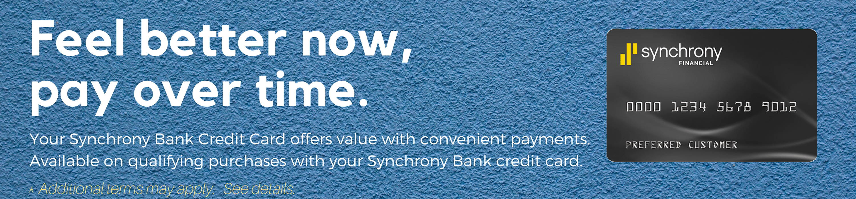 Pay over time with Synchrony Financing