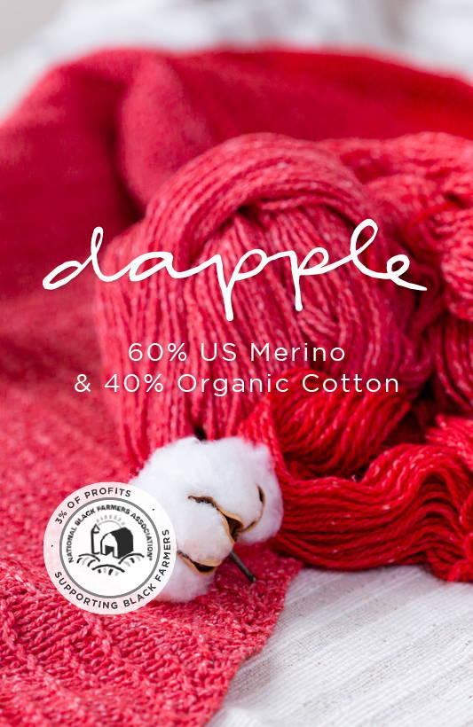 Dapple  Yarn with Cotton Blossom | 60% US Merino & 40% Organic Cotton