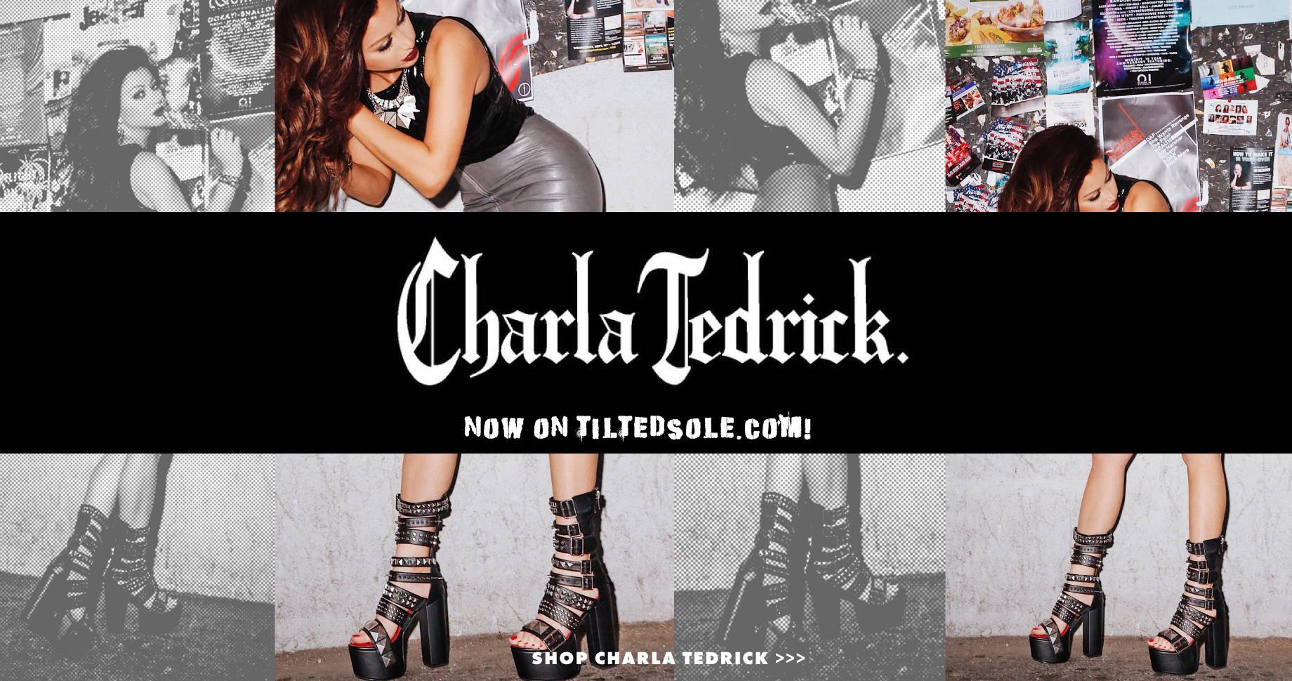 Charla Tedrick Now On Tiltedsole.com | Shop Charla Tedrick