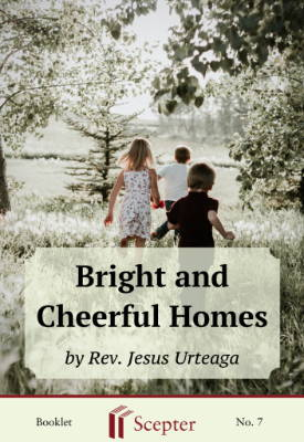 Bright and cheerful homes, Scepter free spiritual reading.