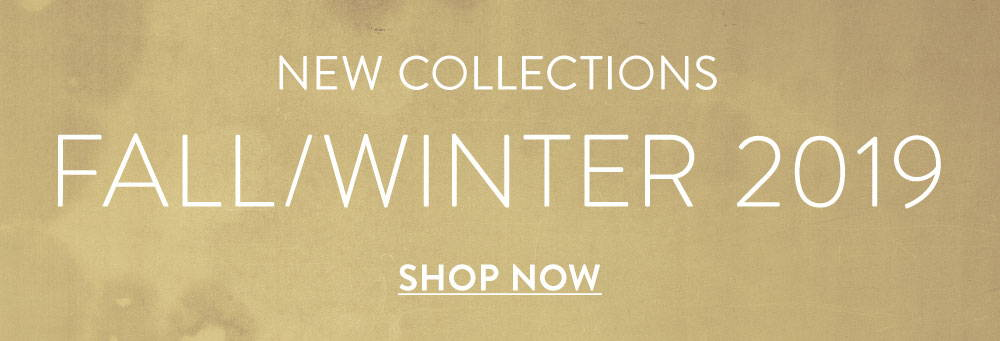 New collection   Fall/Winter 2019   shop now