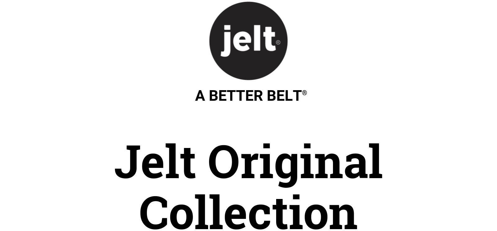 Jelt logo. A better belt. Jelt Original Collection