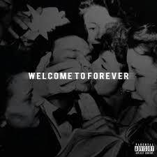Logic feat. Jon Bellion- Welcome To Forever