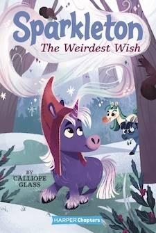 Sparkleton #4: The Weirdest Wish