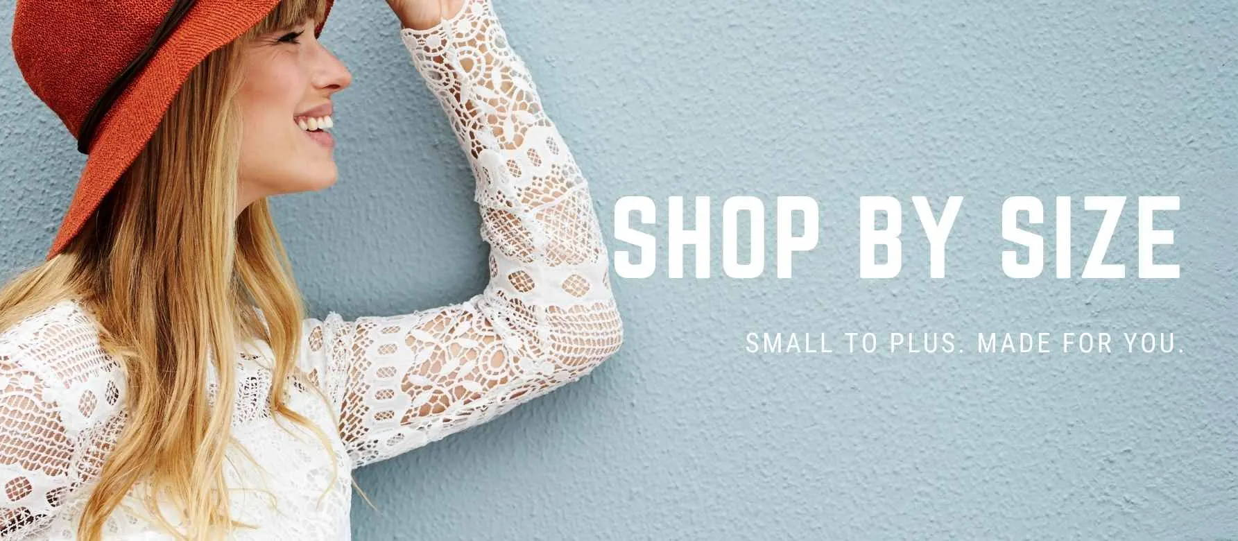 Shop by size in our online boutique store in small to plus