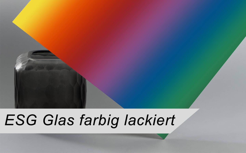 ESG Glas farbig lackiert