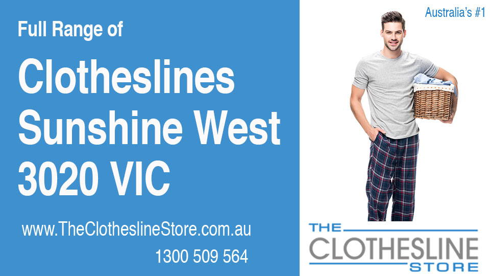 New Clotheslines in Sunshine West Victoria 3020