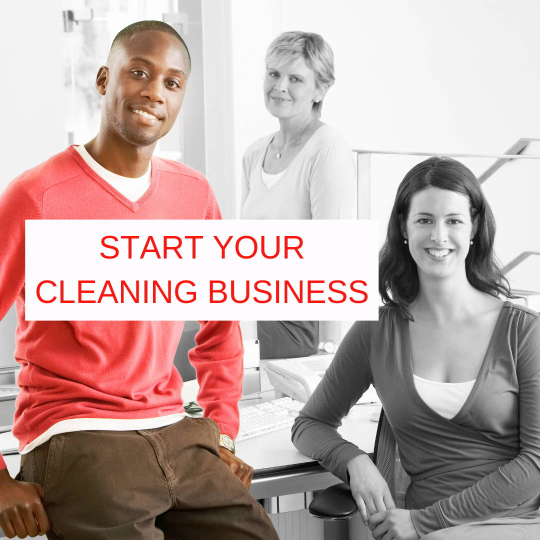 Start Your Cleaning Business