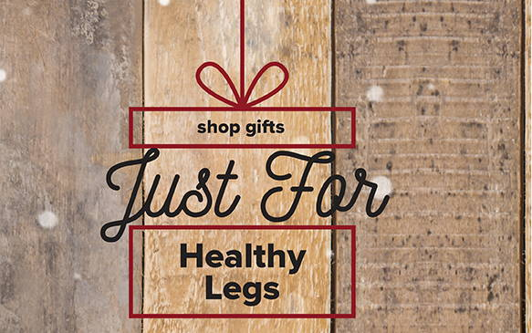 Gifts for her Healthy Legs
