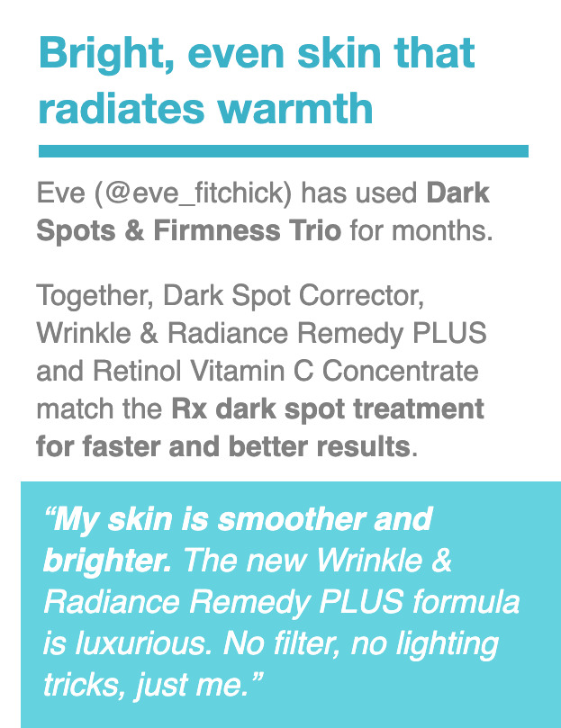 Bright, even skin that radiates warmth