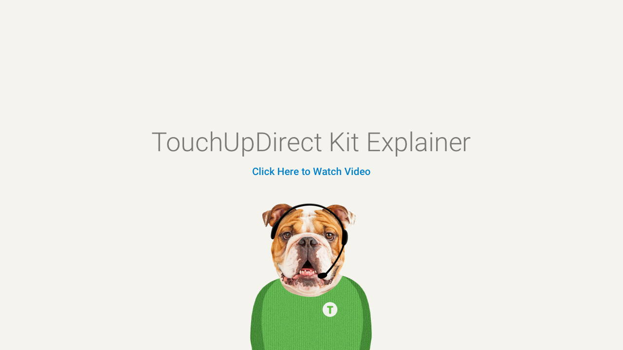 TouchUpDirect Explainer