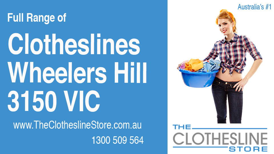 New Clotheslines in Wheelers Hill Victoria 3150