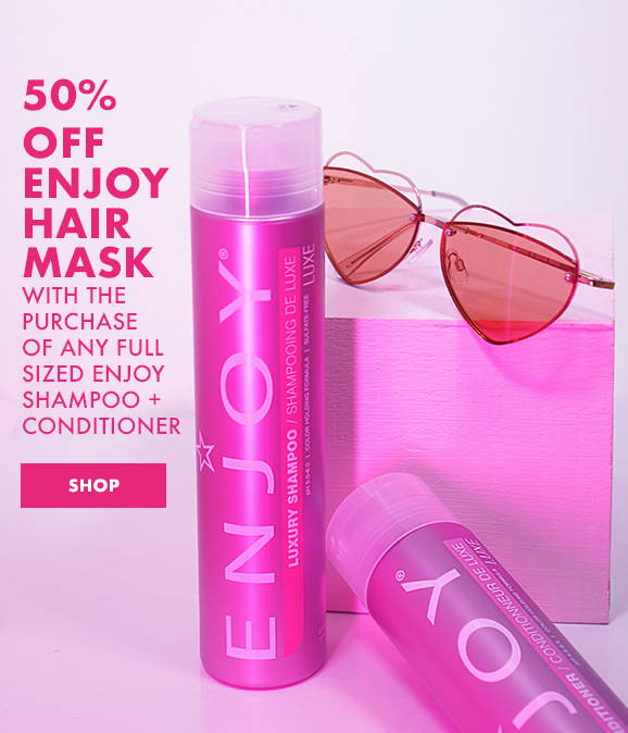 50% Off Enjoy Hair Mask with the purchase of any full sized Enjoy Shampoo & conditioner.