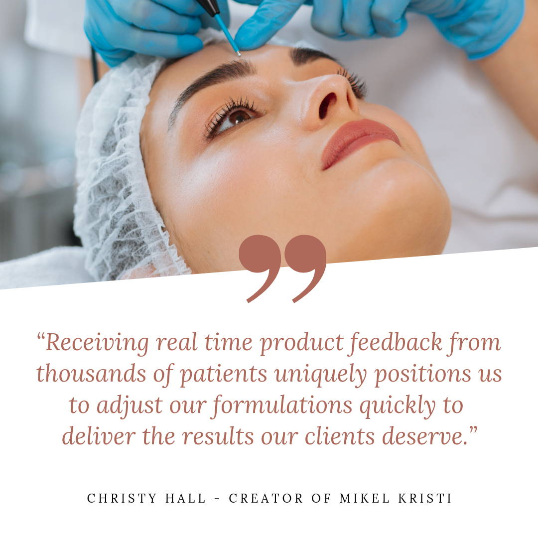 Quote from Christy Hall - Mikel Kristi Skincare Creator, Founder
