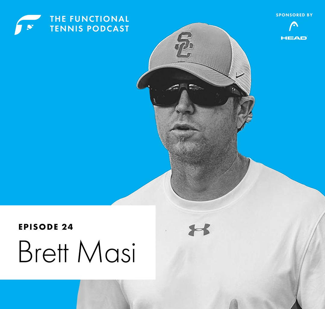 Brett Masi on the Functional Tennis Podcast
