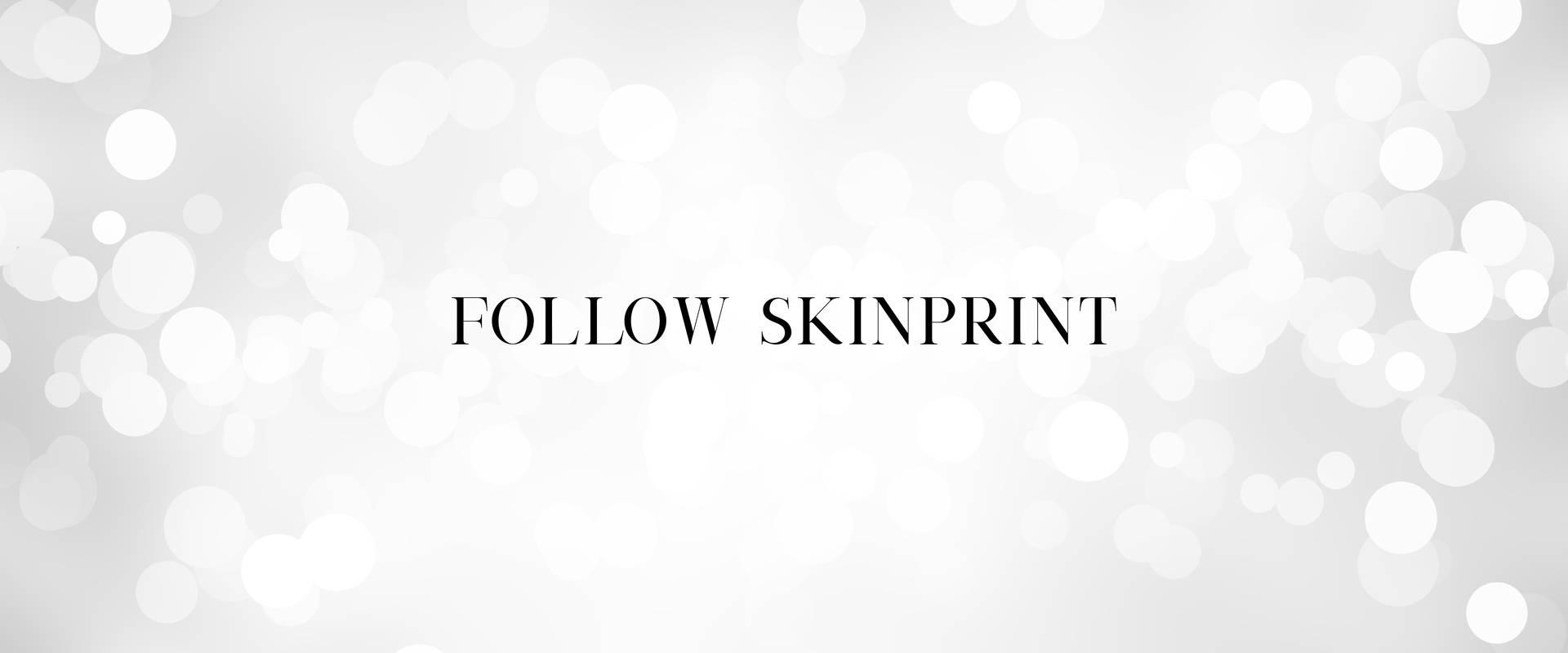 skinprint social media