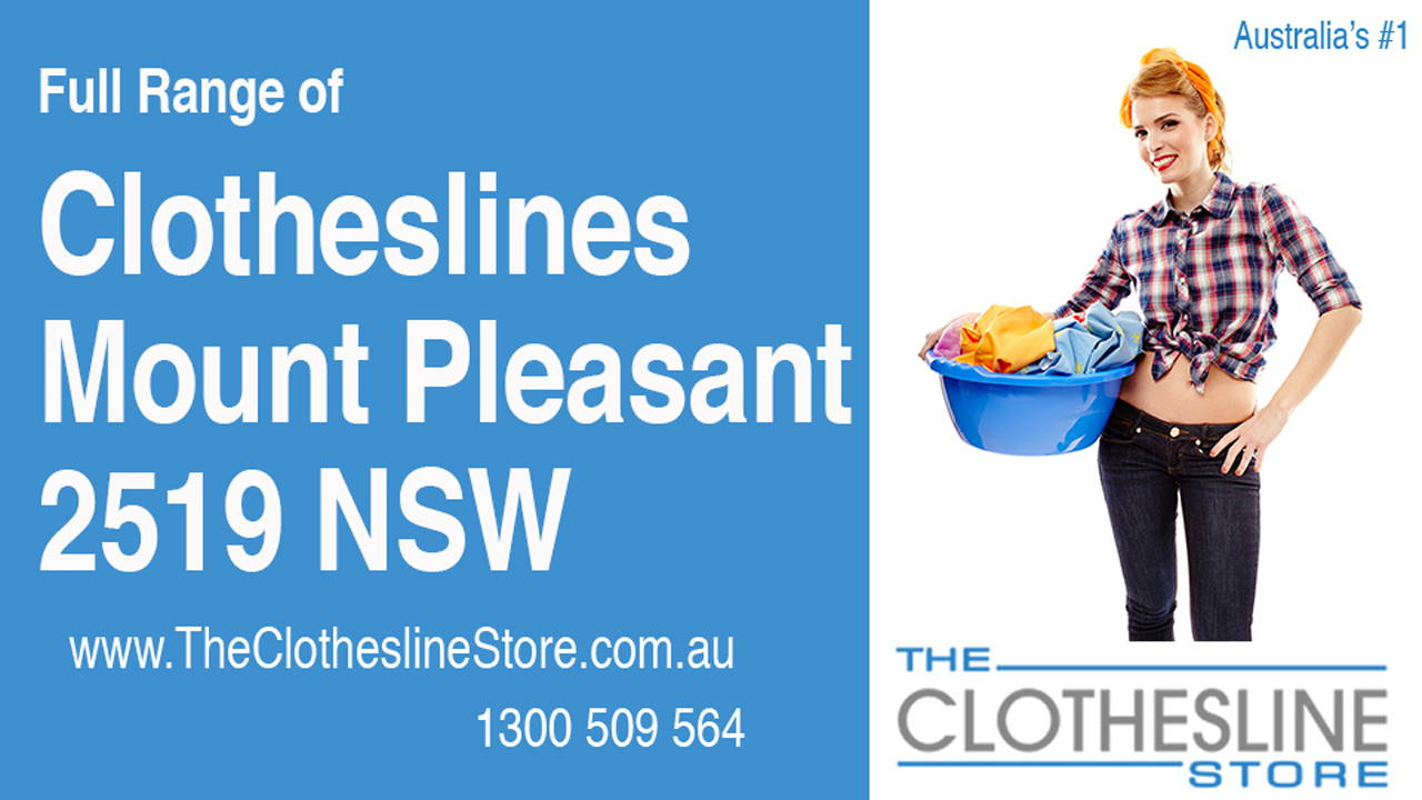 New Clotheslines in Mount Pleasant 2519 NSW