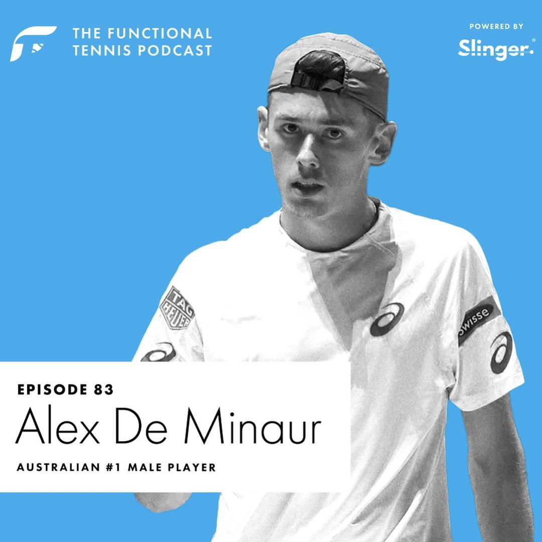 Alex De Minaur on the Functional Tennis Podcast