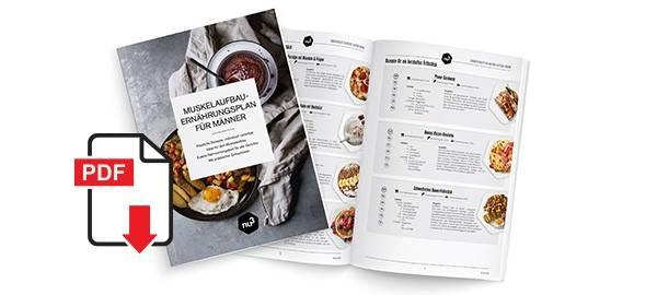 Der Muskelaufbau-Ernährungsplan für den Mann (PDF)